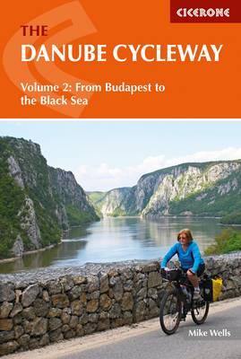 The Danube Cycleway Volume 2 by Mike Wells