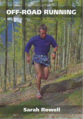 Off-road Running by Sarah Rowell