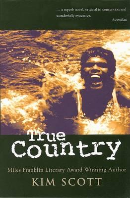 True Country by Kim Scott