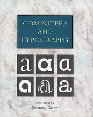 Computers and Typography  v. 1 by Rosemary Sassoon