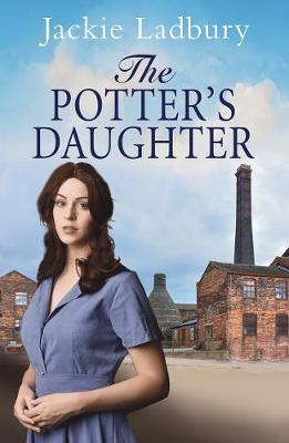 The Potter's Daughter by Jackie Ladbury