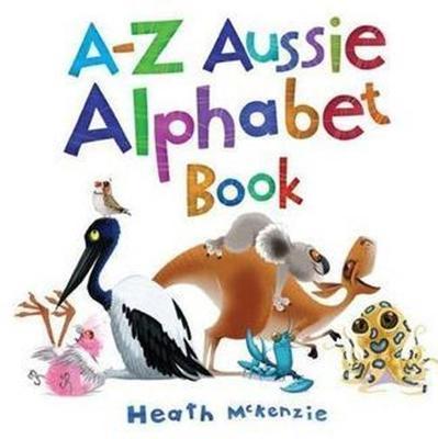 A-Z Aussie Alphabet Book by Heath McKenzie