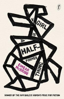 Girl is a Half-Formed Thing book
