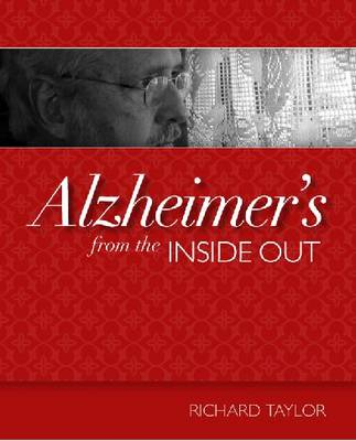 Alzheimer's from the Inside Out book