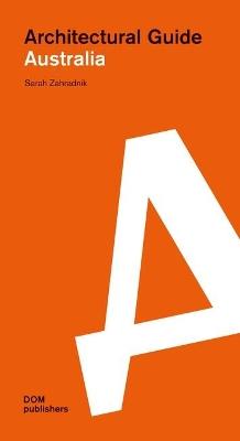 Australia: Architectural Guide book