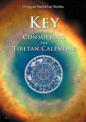 Key for Consulting the Tibetan Calendar by Chogyal Namkhai Norbu