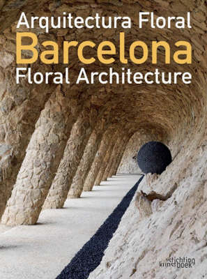 Barcelona Floral Architecture by Roser Bofill