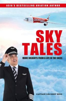 SKY TALES by Captain Lim Khoy Hing