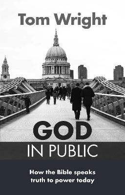 God in Public by Tom Wright