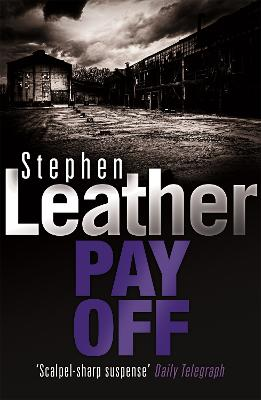 Pay Off by Stephen Leather