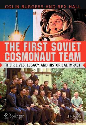 First Soviet Cosmonaut Team by Rex Hall