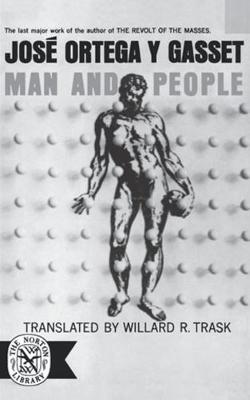 Man and People by Jose Ortega y Gasset