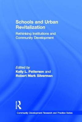 Schools and Urban Revitalization by Kelly L. Patterson