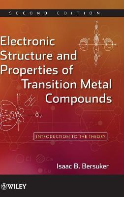 Electronic Structure and Properties of Transition Metal Compounds book