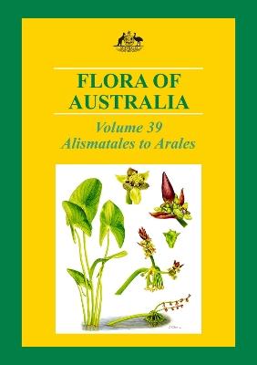 Flora of Australia Volume 39 by CSIRO PUBLISHING