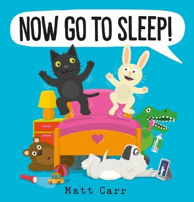 Now Go to Sleep! book