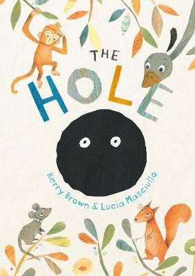 Hole by Kerry Brown
