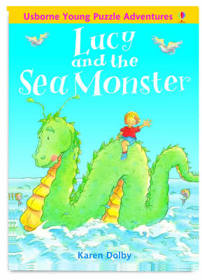 Young Puzzle Adventures: Lucy and the Sea Monster by Karen Dolby