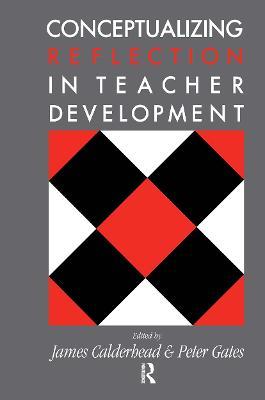 Conceptualising Reflection In Teacher Development book