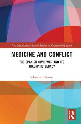 Medicine and Conflict by Sebastian Browne