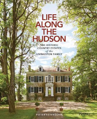 Life Along the Hudson by Pieter Estersohn