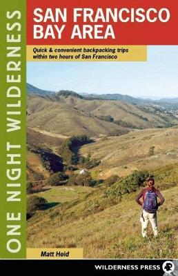 One Night Wilderness: San Francisco Bay Area book