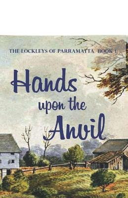 Hands Upon the Anvil book
