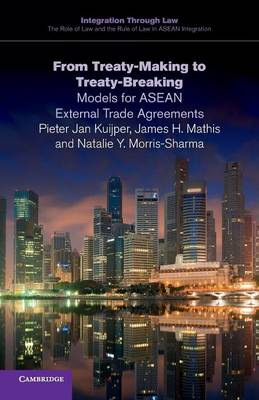 From Treaty-Making to Treaty-Breaking by Pieter Jan Kuijper