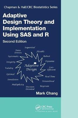 Adaptive Design Theory and Implementation Using SAS and R book
