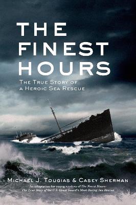 The Finest Hours by Michael J. Tougias