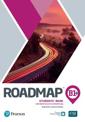 Roadmap B1+ Students' Book with Digital Resources & App by Hugh Dellar