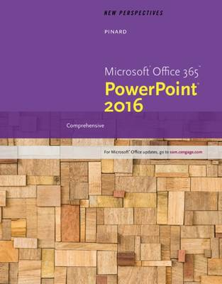 New Perspectives Microsoft Office 365 & PowerPoint 2016: Comprehensive book
