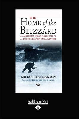 The Home of the Blizzard by Sir Ranulph Fiennes