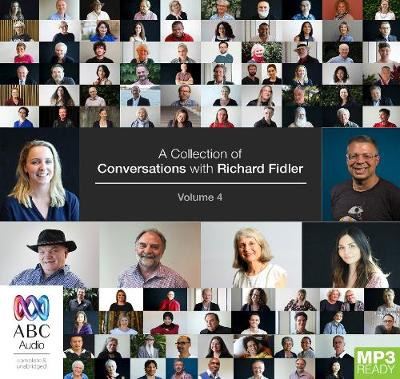 A Collection Of Conversations With Richard Fidler Volume 4 by Richard Fidler