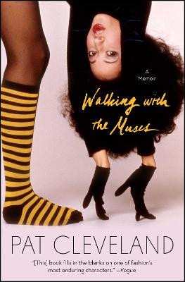 Walking with the Muses by Pat Cleveland