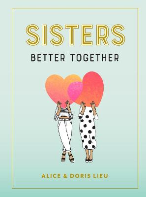 Sisters: Better Together book