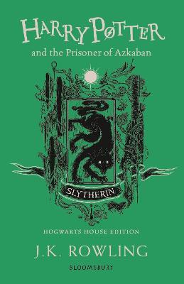 Harry Potter and the Prisoner of Azkaban - Slytherin Edition by J.K. Rowling