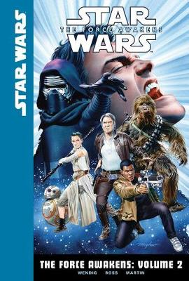 The Force Awakens: Volume 2 by Chuck Wendig