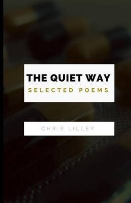 Quiet Way by Chris Lilley