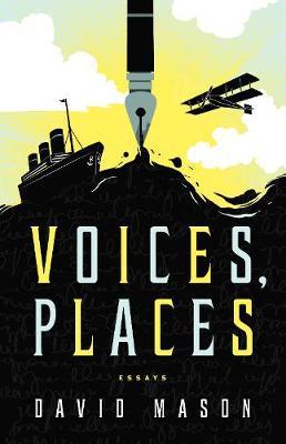 Voices, Places by David Mason