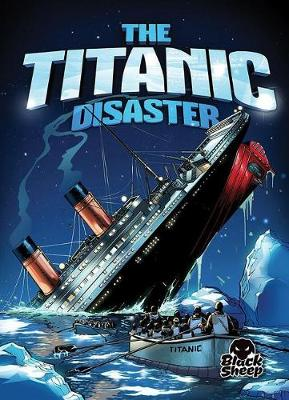The Titanic Disaster by Adam Stone