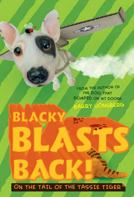 Blacky Blasts Back by Barry Jonsberg