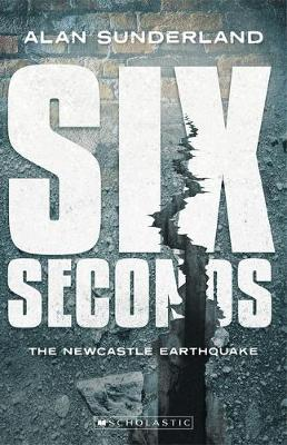 SIX SECONDS NEWCASTLE EARTHQUA book