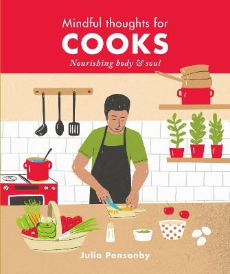 Mindful Thoughts for Cooks by Julia Ponsonby
