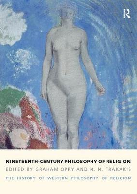 Nineteenth-Century Philosophy of Religion book