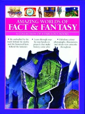 Amazing Worlds of Fact & Fantasy: A Collection of 8 Fabulous Books by Philip Steele