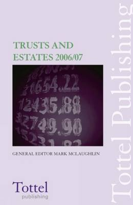 Trusts and Estates: 2006-2007 book