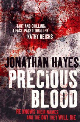 Precious Blood by Jonathan Hayes