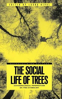 Social Life of Trees by Laura M. Rival
