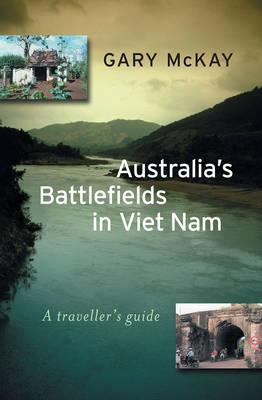 Australia'S Battlefields in Viet Nam book
